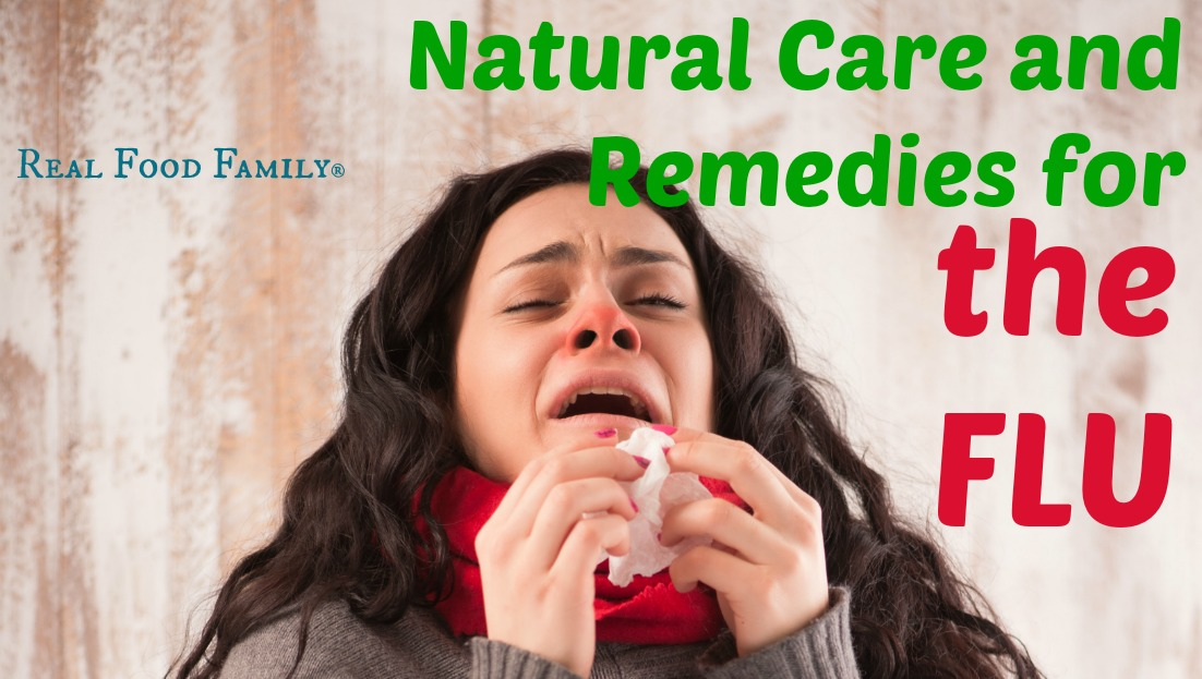 Natural Care and Remedies for the FLU