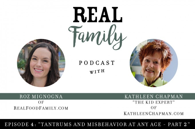 Real FAMILY Podcast: Episode 4, Tantrums Part 2