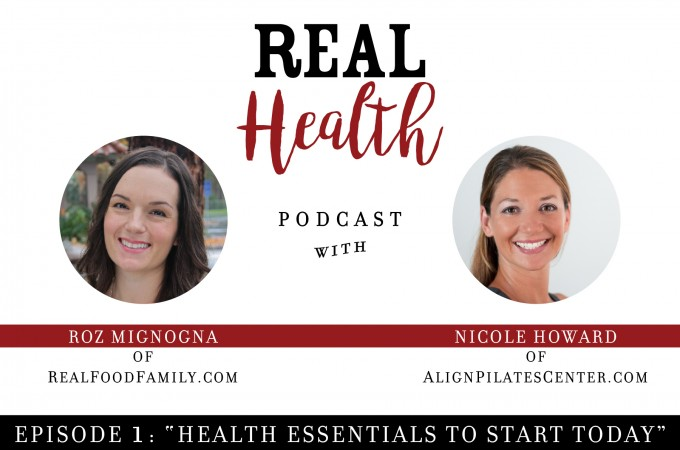 Real Health Podcast: Episode 1