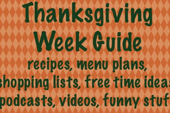 Thanksgiving Week Guide